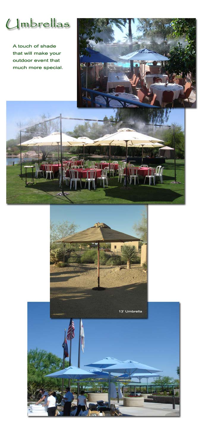 A touch of shade to make the outdoor event special.